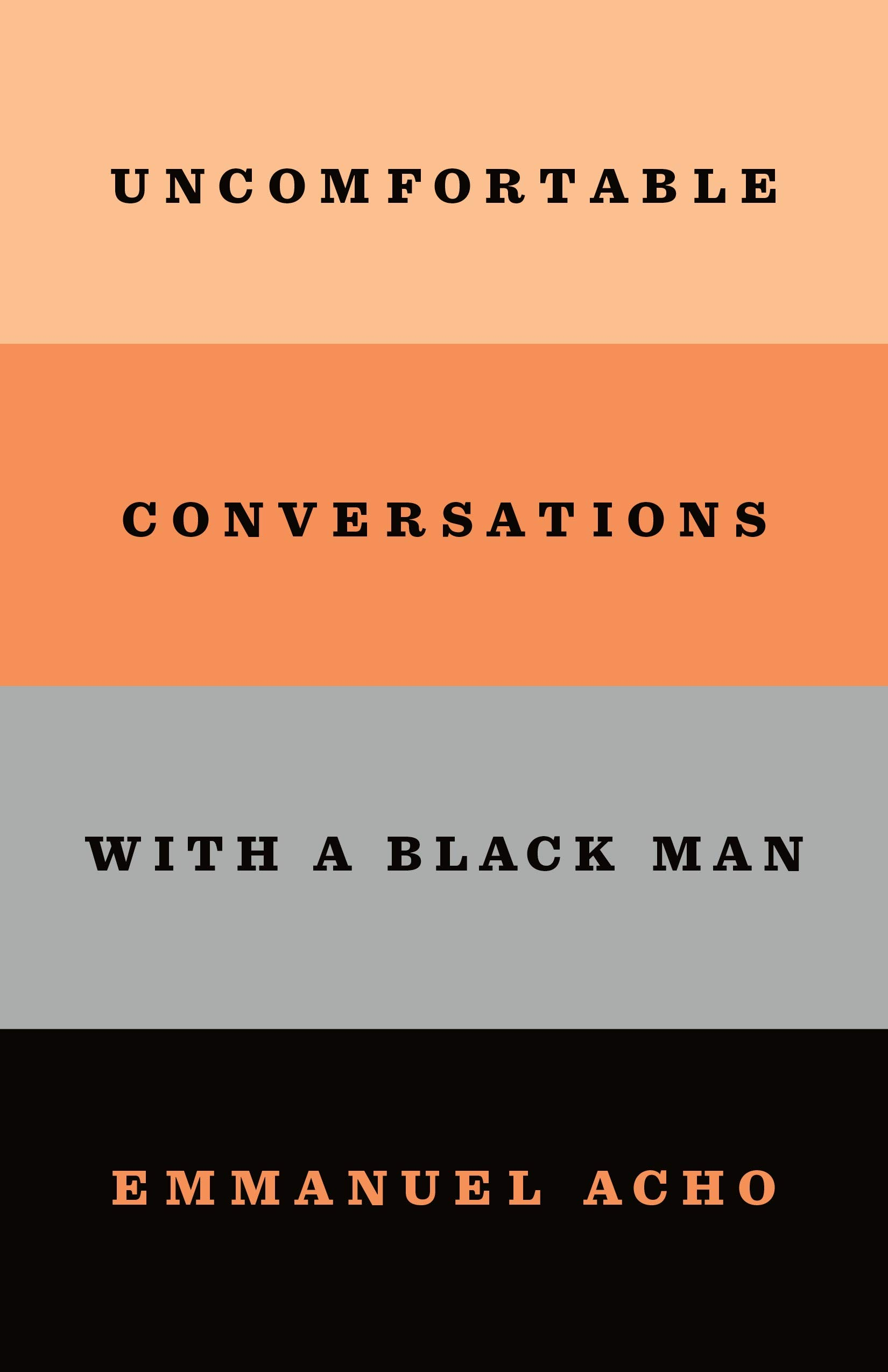Book Review: Uncomfortable Conversations with a Black Man - Erie Reader