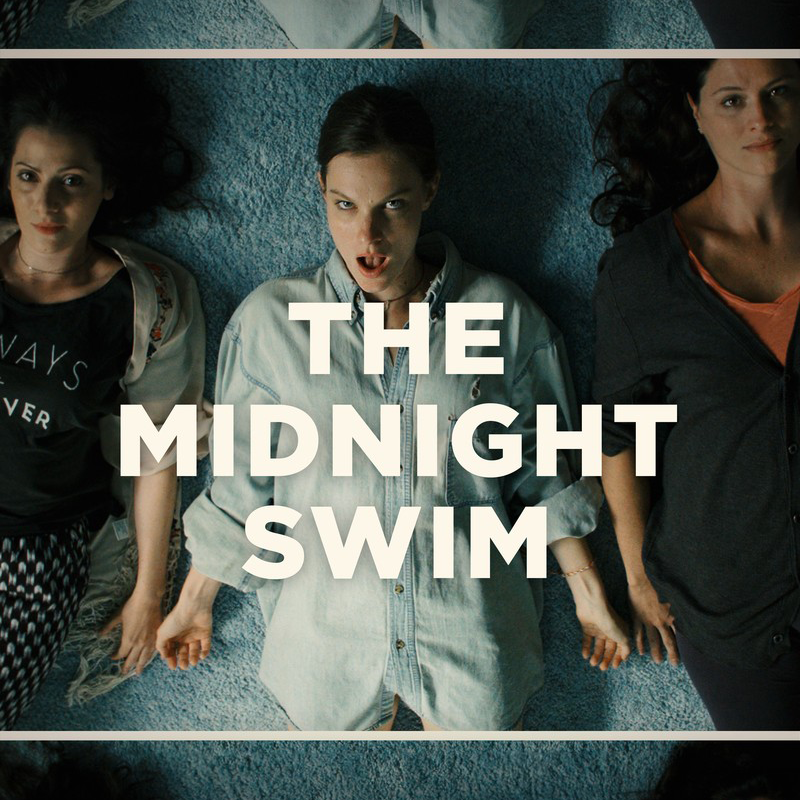 The Midnight Swim Tells a Spooky Story for FILM by Dan Schank