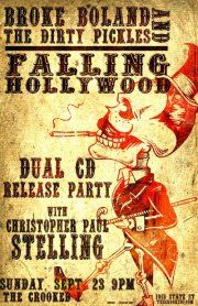 Broke Boland / Falling Hollywood CD Release Party  by Cory Vaillancourt