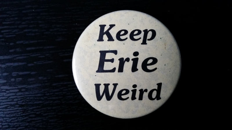 Let's Keep Erie Weird by Erie Reader Staff
