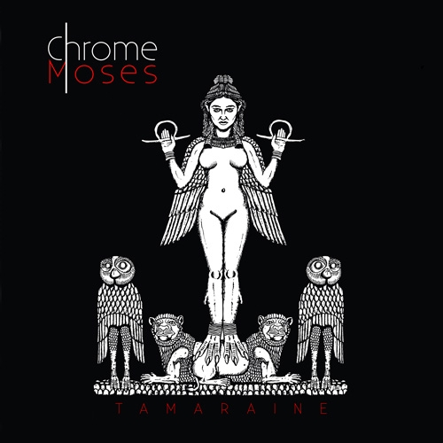 Chrome Moses // Tamaraine by Alex Bieler