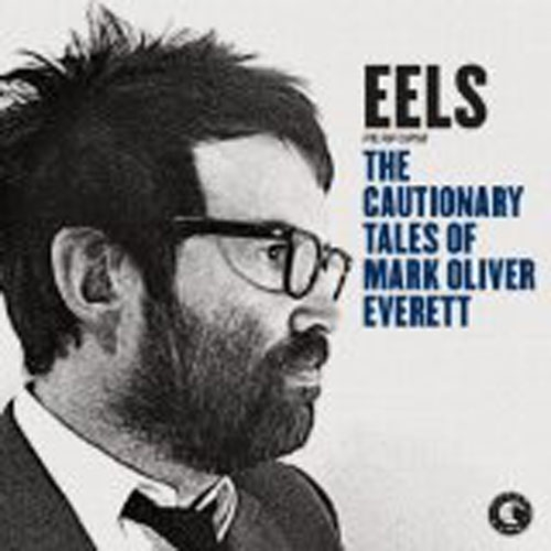 Eels // The Cautionary Tales of Mark Oliver Everett by Alex Bieler