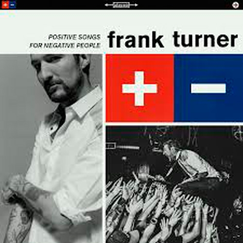 Frank Turner // Positive Songs for Negative People by Alex Bieler