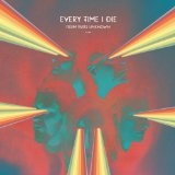 Every Time I Die // From Parts Unknown by Jess Scutella
