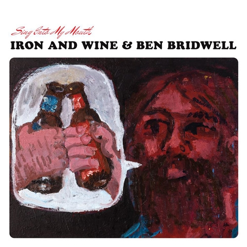 Iron And Wine & Ben Bridwell // Sing Into My Mouth by Alex Bieler