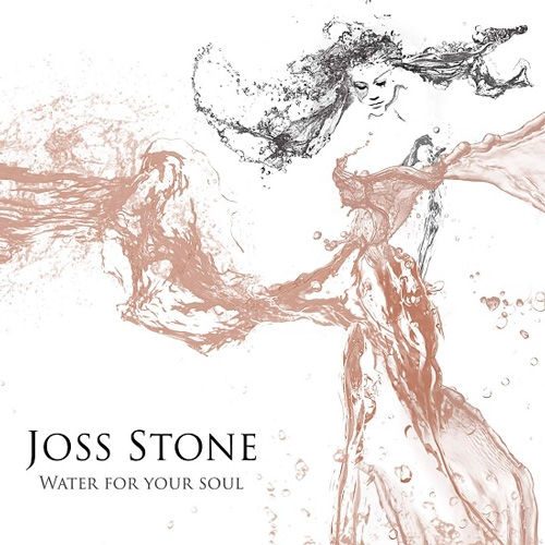 Joss Stone // Water for Your Soul by B. Toy