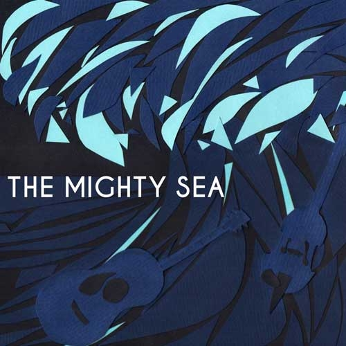 The Mighty Sea // The Mighty Sea by Ben Speggen