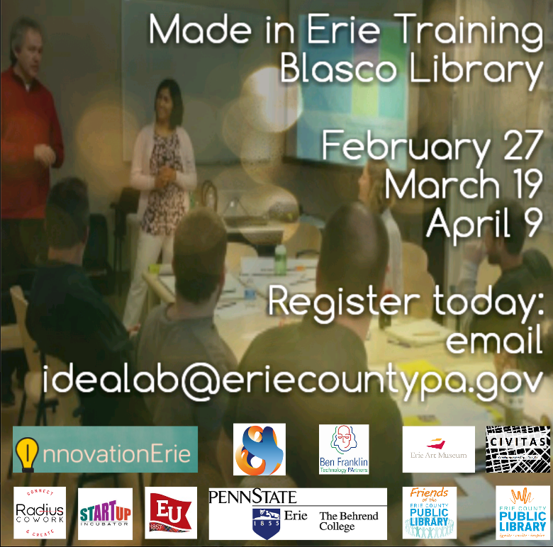 Made in Erie Training Series Begins Feb. 27 at Blasco Library by Angie Jeffery