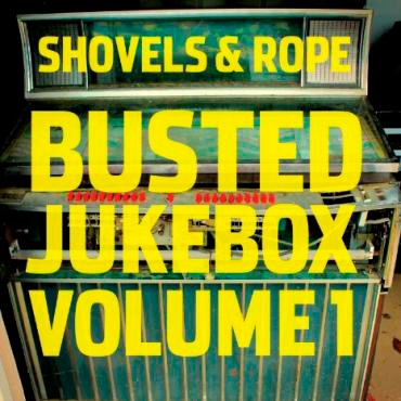 Shovels and Rope // Busted Jukebox Vol. 1 by Nick Warren