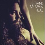 Strand of Oaks // HEAL by Alex Bieler