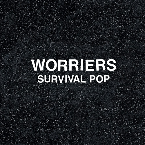 Worriers // Survival Pop by Nick Warren