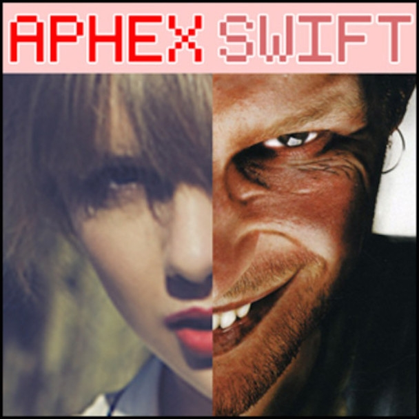 Here's the Taylor Swift and Aphex Twin Mashup You Never Knew You Needed by Alex Bieler