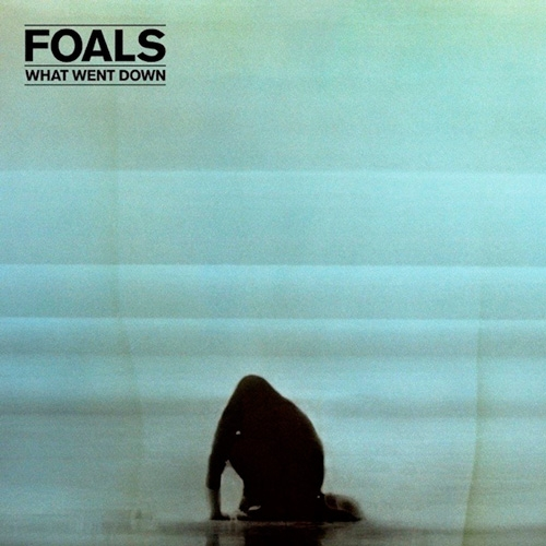 Foals // What Went Down by Ben Speggen