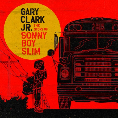 Gary Clark, Jr. // The Story of Sonny Boy Slim by Ben Speggen