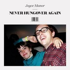 Joyce Manor release Never Hungover Again on Epitaph by Will Taylor