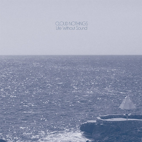 Cloud Nothings // Life Without Sound by Nick Warren