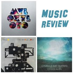 Music Reviews: Coldplay, Wilco, and Cymbals Eat Guitars by Alex Bieler
