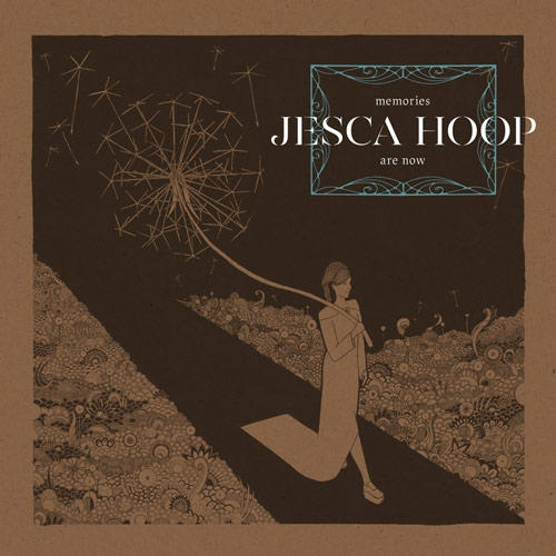 Jesca Hoop // Memories Are Now by Nick Warren