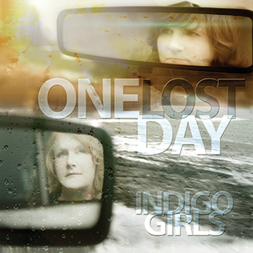 Indigo Girls // One Lost Day by B. Toy
