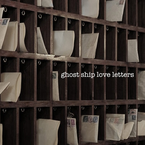 Various Artists // Ghost Ship Love Letters by Nick Warren