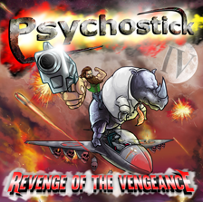 Psychostick // IV: Revenge of the Vengeance by Cory Vaillancourt