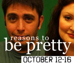 Theater Review: ?reasons to be pretty? by Ben Speggen