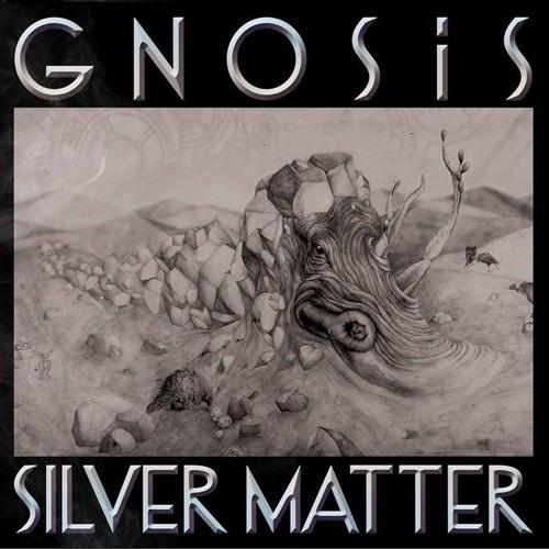 GNOSiS // Silver Matter by Nick Warren
